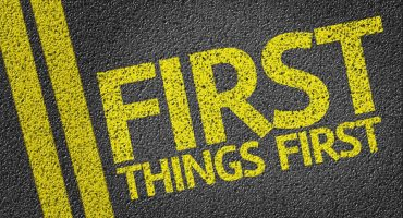 First Things First written on the road